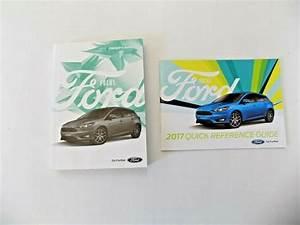 2017 Ford Focus Owners Manual New Original  U0026 Quick