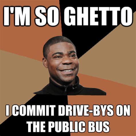 Internet Gangster Meme - gangsta ghetto tracy know your meme