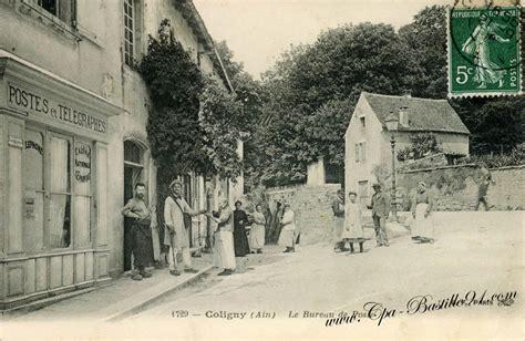 bureau de poste castelnau le carte postale ancienne de coligny le bureau de poste en 1900 cartes postales anciennes
