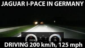 200 Mph En Kmh : driving i pace 200 km h 125 mph in germany youtube ~ Medecine-chirurgie-esthetiques.com Avis de Voitures