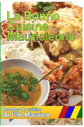 ile cuisine cuisine de l 39 ile maurice de recette ile maurice cooking