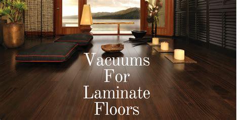 vacuums for laminate floors top 8 best vacuum for laminate floors