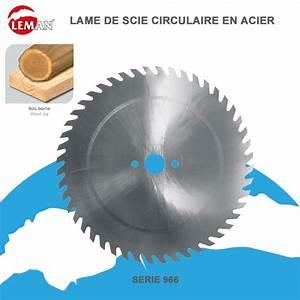 Lame De Scie Circulaire 600 : lame de scie circulaire 966 d coupe de b ches ~ Louise-bijoux.com Idées de Décoration