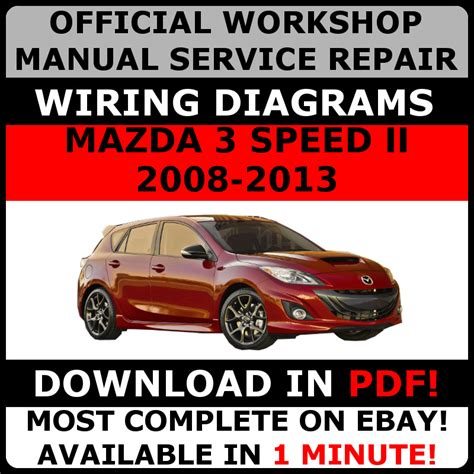 free auto repair manuals 2008 mazda mazda3 spare parts catalogs official workshop service repair manual for mazda 3 speed ii 2008 2013 ebay