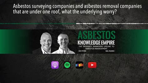 asbestos surveying companies  asbestos removal