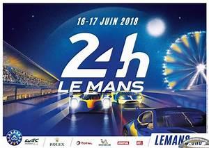 Date Des 24h Du Mans 2018 : 24h du mans 2018 pr sentation de l 39 affiche ~ Accommodationitalianriviera.info Avis de Voitures