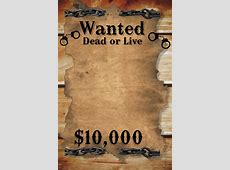 Wanted Dead or Alive template PosterMyWall