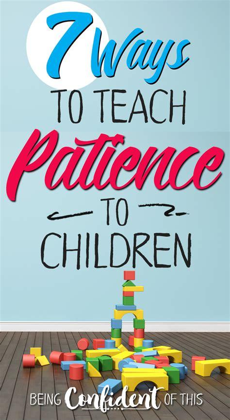 practicing patience with preschoolers being confident of 563   7 Ways to teach patience to preschoolers