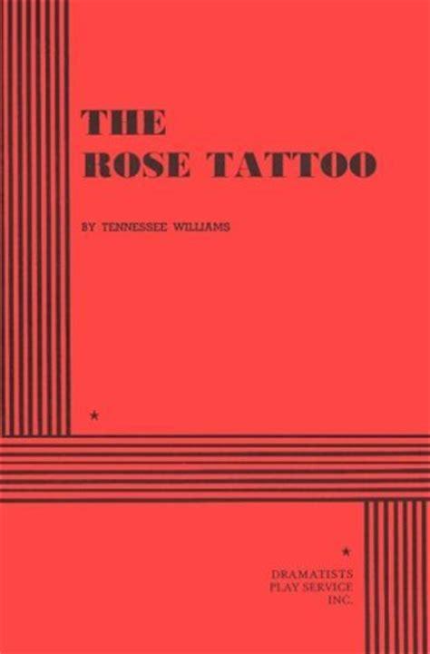 rose tattoo  tennessee williams
