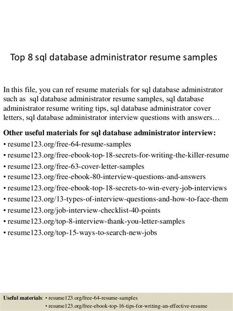 Best Database Admin Resume by Top 8 Sql Database Administrator Resume Sles