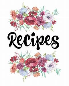 how to organize recipes free printable recipe binder With recipe book cover template free