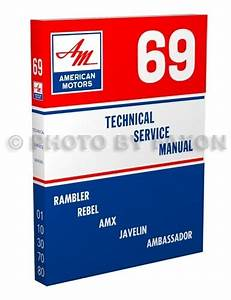 1969 Amc Shop Manual Amx Javelin Rambler Rebel Ambassador