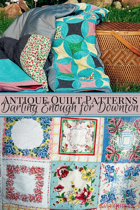 antique quilt patterns darling   downton