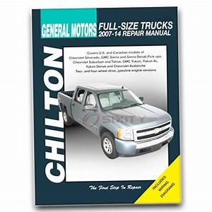 Chevy Avalanche Chilton Repair Manual Ls Lt Ltz Shop