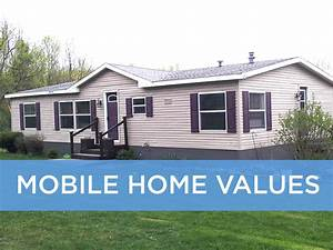 Mobile Home Values  A Guide To Used Manufactured Home