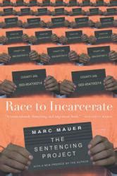 Race To Incarcerate The New Press