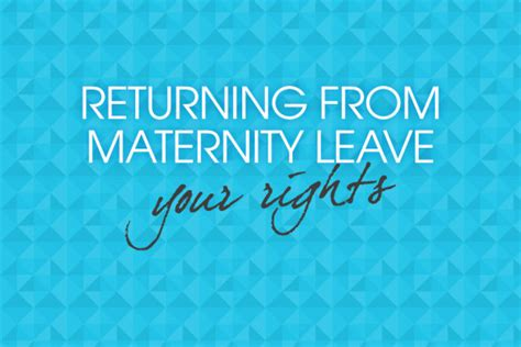 returning to work after maternity leave again returning from maternity leave rights2