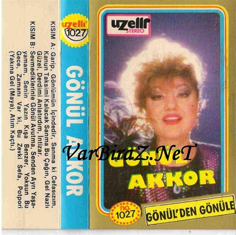 Gönül Akkor  Albümleri  1 Varbiraz!net