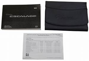 2015 Cadillac Escalade  Esv Us Owners Manual Book W  Leather Case New 23248420