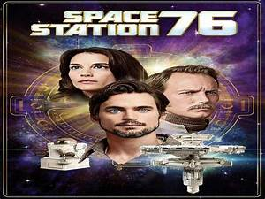 Watch Space Station 76 online. Download movie Space ...