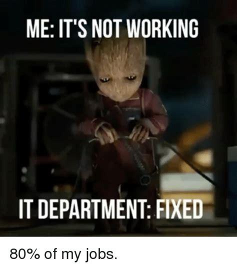 Not Me Meme - it department meme www pixshark com images galleries with a bite