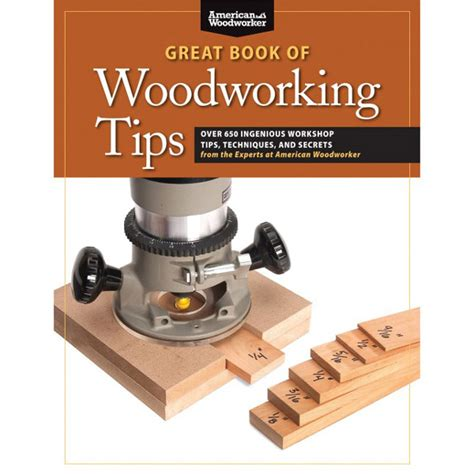 great book  woodworking tips woodworking tips