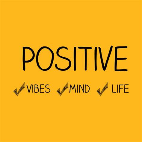 positive vibes mind positive words t shirt