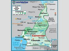 Cameroon Map Geography of Cameroon Map of Cameroon