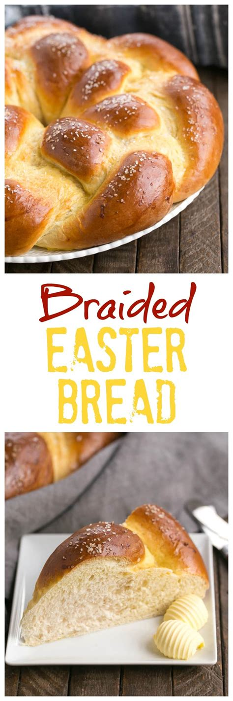 easter bread braided easter bread recipe that skinny chick can bake