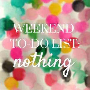Happy Weekend De : de 25 bedste id er inden for happy weekend quotes p pinterest happy friday tgif og weekend ~ Eleganceandgraceweddings.com Haus und Dekorationen