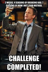 2 weeks, 4 seasons of Breaking Bad, 7 seasons of How I Met ...