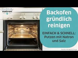 Backofen Reinigen Mit Natron : backofen reinigen schnell und einfach youtube ~ Markanthonyermac.com Haus und Dekorationen