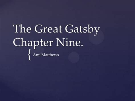the great gatsby chapter nine analysis