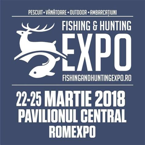 Fishing & Hunting Expo 2018  11500 Mp De Pescuit
