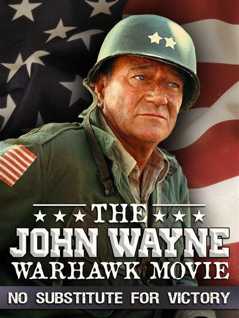 john wayne warhawk   substitute