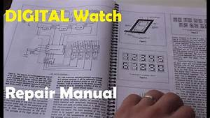 Vintagedigitalwatches - Ep 20 - Watch Repair - Digital Watch Repair Manual