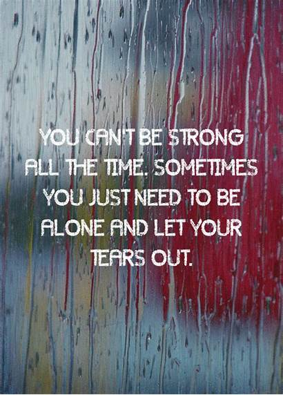 Strong Quotes Sometimes Need Alone Let Unknown