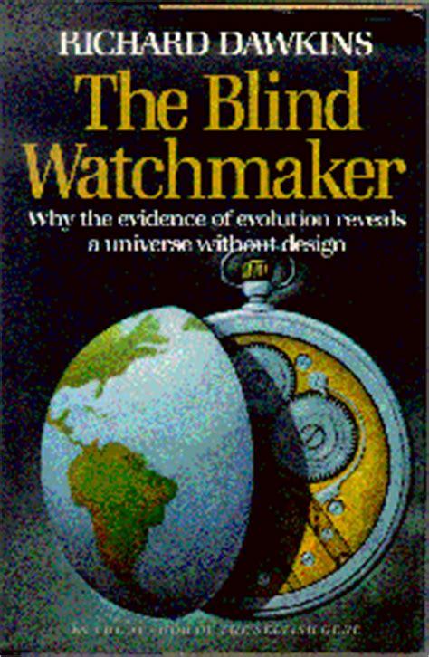the blind watchmaker eric lanke the blind watchmaker by richard dawkins