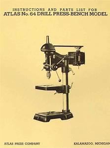 Atlas No  64 15 U0026quot  Drill Press Operators  U0026 Parts Manual