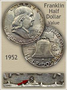 1952 Franklin Half Dollar Value Discover Their Worth