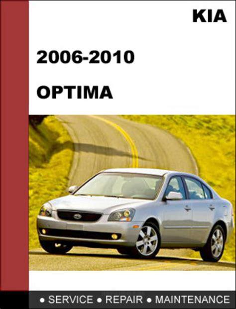 car owners manuals free downloads 2006 kia optima engine control kia optima 2006 2010 factory service repair manual download downl