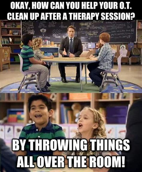 Therapist Meme - 401 best images about ot humor why i