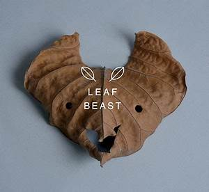Leaf beasts for Leaf beasts