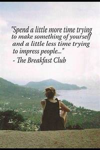 The Breakfast Club | Quotes | Words to Live by! | Pinterest