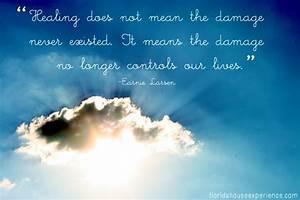 """Healing d... Earnie Larsen Famous Quotes"