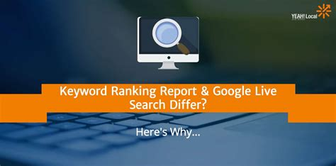 Keyword Ranking - keyword ranking report live search differ here s