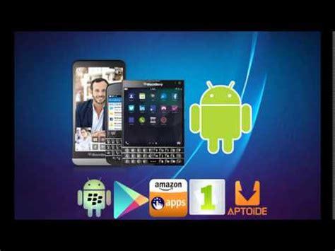 c 243 mo instalar aplicaciones android apk en blackberry 10 youtube