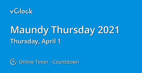 maundy thursday  countdown timer  vclock