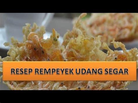 resep rempeyek udang segar youtube