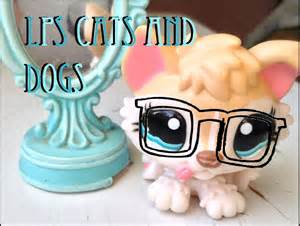 lps cats and dogs lps all of my lps cats and dogs